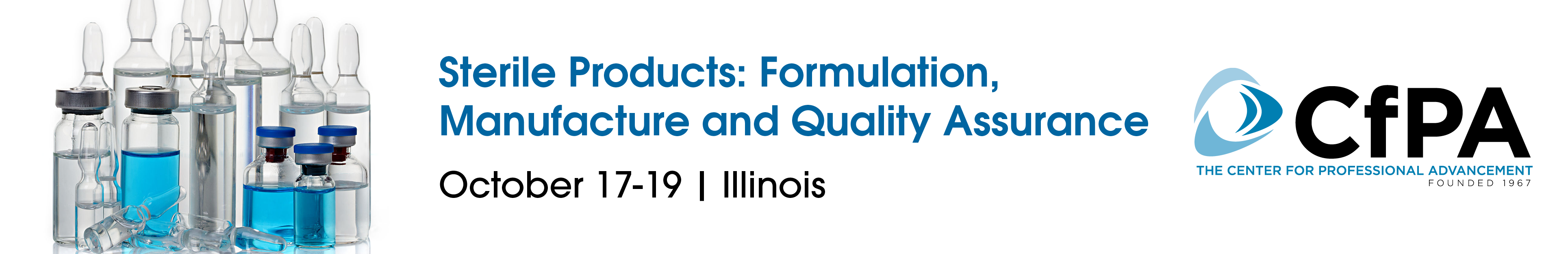 Sterile Products: Formulation, Manufacture and Quality Assurance