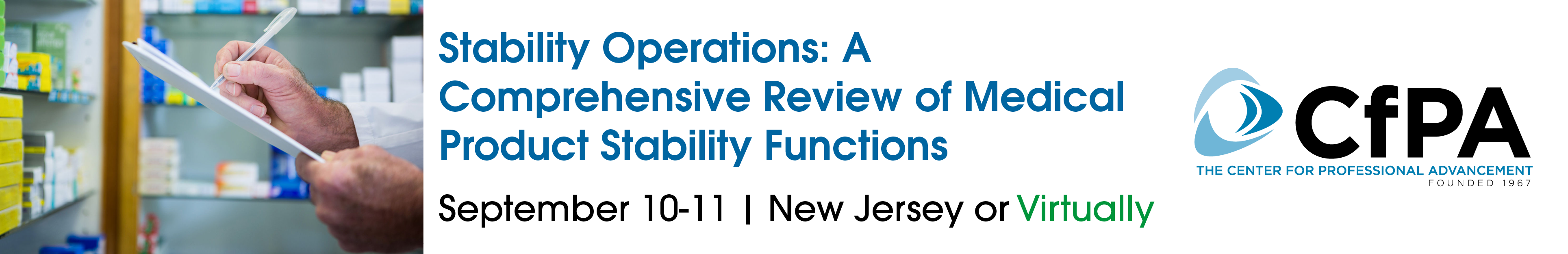 Stability Operations: A Comprehensive Review of Medical Product Stability Functions