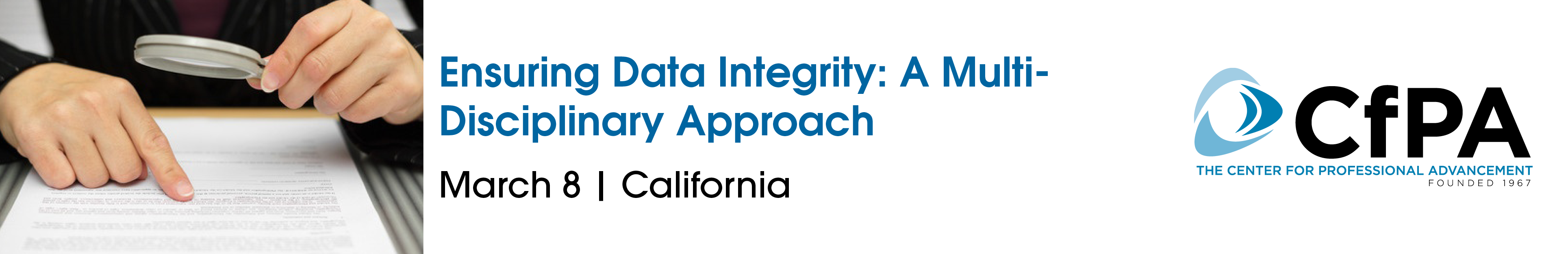 Ensuring Data Integrity: A Multi-Disciplinary Approach