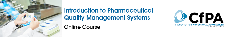 Introduction to Pharmaceutical Quality Systems