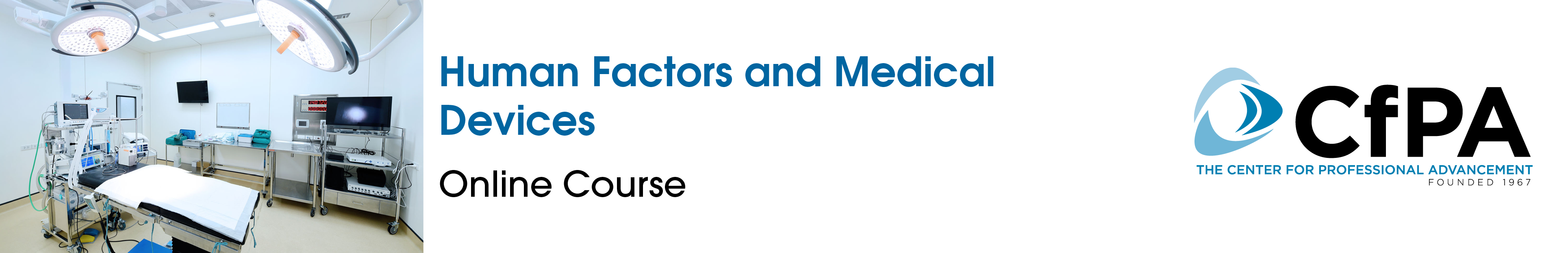 Human Factors and Medical Devices