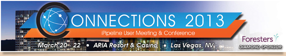 iPipeline's Connections 2013 User Meeting & Conference
