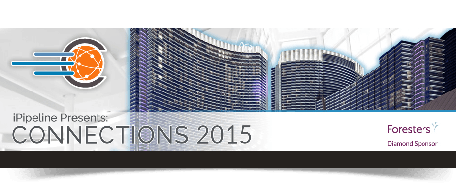 iPipeline's Connections 2015 User Meeting & Conference