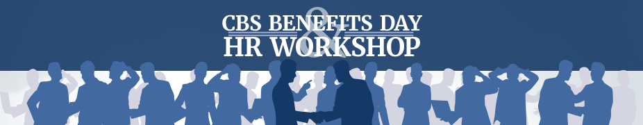 2019 CBS Benefits Day & HR Workshop
