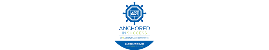 "ADT 2016 Dealer Conference – ""Anchored in Success"""