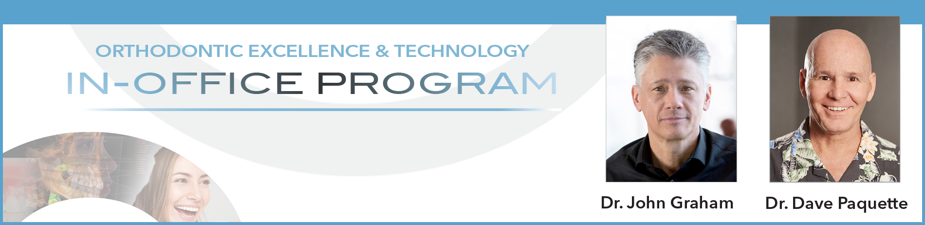 Orthodontic Excellence and Technology: In-Office Program