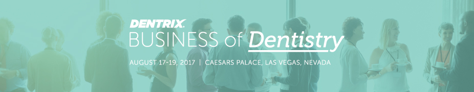 2017 Business of Dentistry Conference