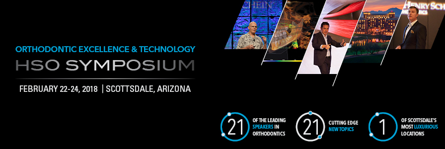 2018 Orthodontic Excellence & Technology HSO Symposium