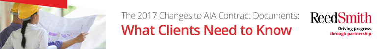 The 2017 Changes to AIA Contract Documents: What Clients Need to Know