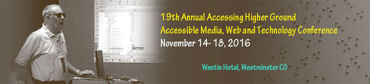 Accessing Higher Ground 2016, November 14 - 18, 2016, Westminster, CO