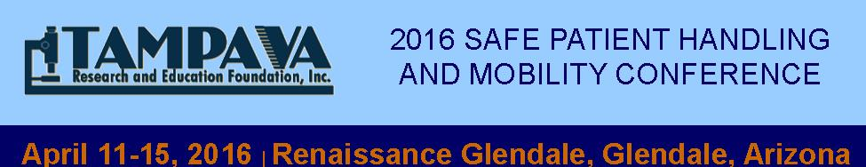 2016 Safe Patient Handling and Mobility/Falls Conference