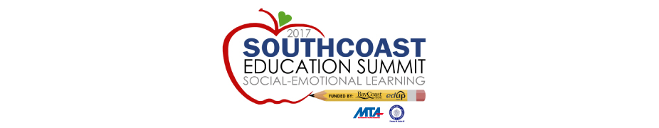2017 Southcoast Education Summit: Social-Emotional Learning