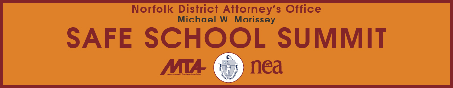 Norfolk District Attorney's Office Safe School Summit