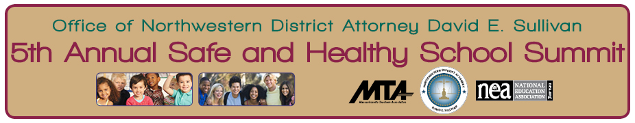 Northwestern District Attorney's Office 5th Annual Safe and Healthy School Summit