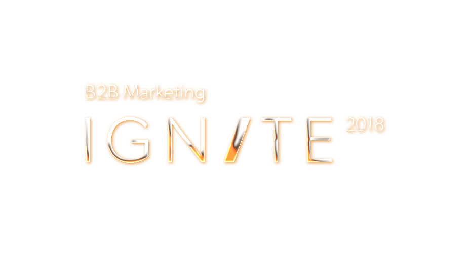 B2B Marketing Ignite 2018