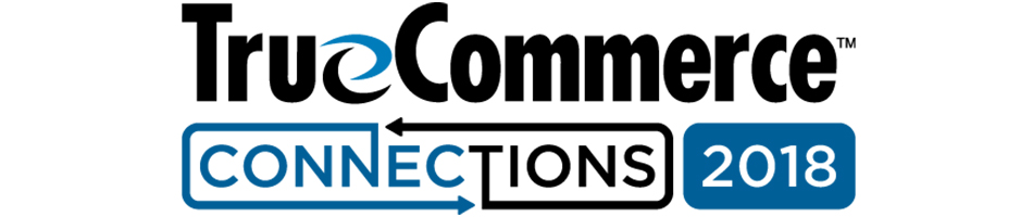 TrueCommerce Connections 2018