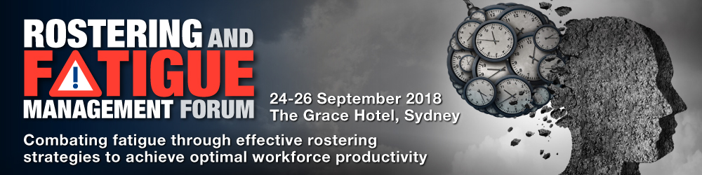 Rostering and Fatigue Management Forum