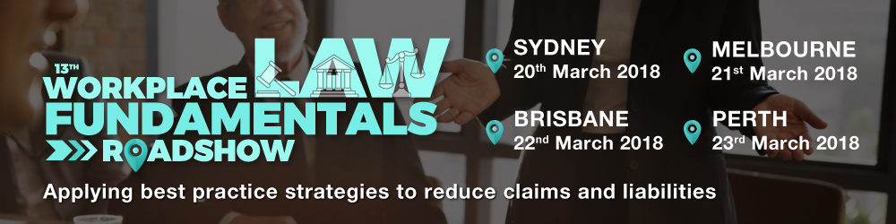13th Workplace Law Fundamentals Roadshow