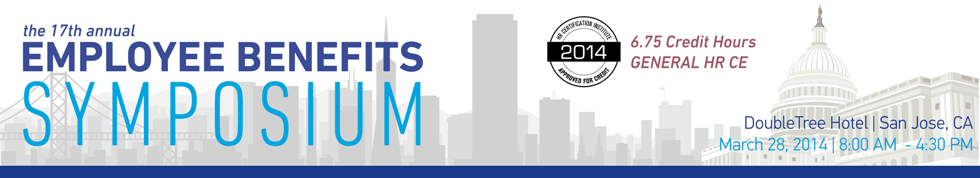 The 17th Annual Employee Benefits Symposium | 2014