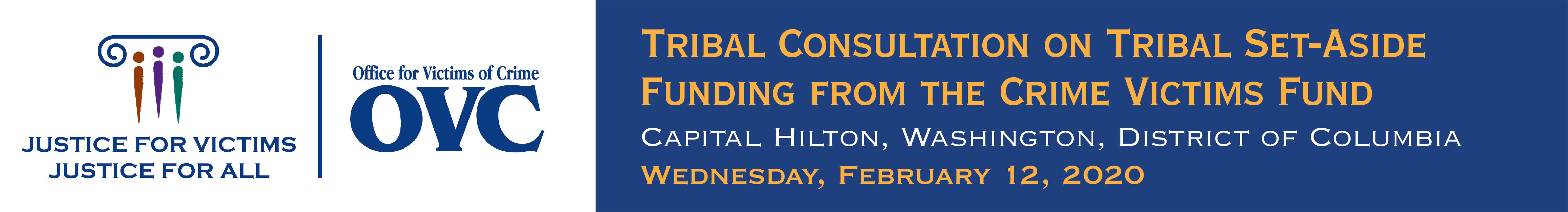 Tribal Consultation on Tribal Set-Aside Funding from the Crime Victims Fund