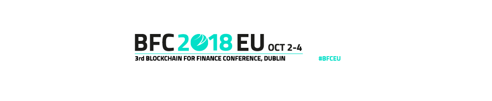 3rd Annual Blockchain for Finance Conference, Europe 2018