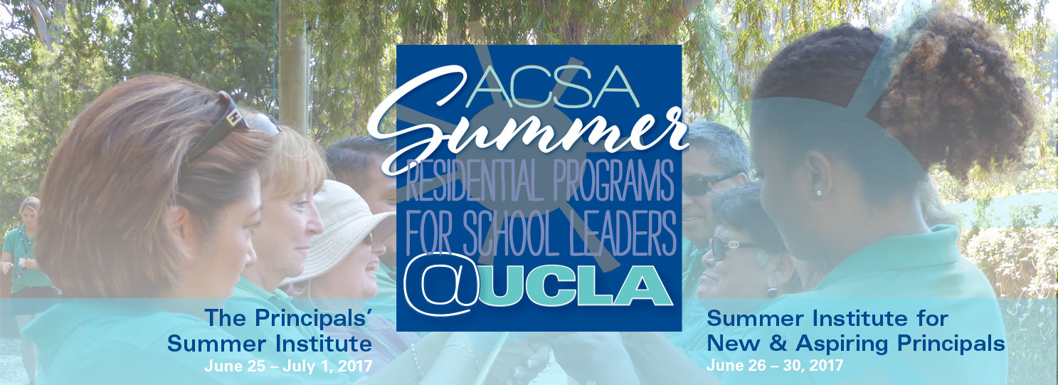 ACSA Principals' Summer Institute at UCLA