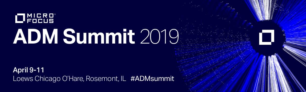 Micro Focus; ADM Summit 2019; 9-APRIL-19