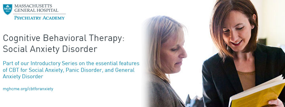 Cognitive Behavioral Therapy: Social Anxiety Disorder