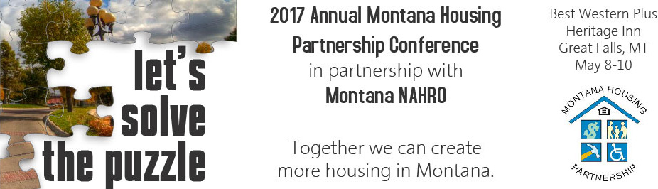 2017 Annual Montana Housing Partnership Conference with our partner Mountain Plains NAHRO