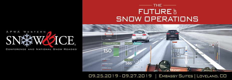 2019 APWA Western Snow & Ice Conference and National Snow Roadeo