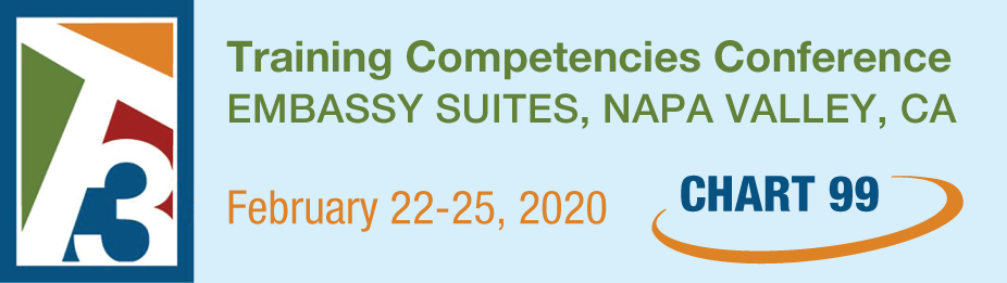 CHART 99 - T3: Training Competencies Conference Napa