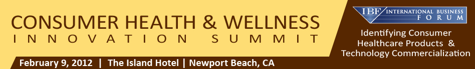 Consumer Health & Wellness Innovation Summit February 9, 2012