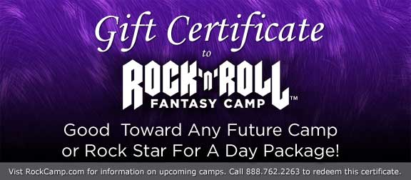 ROCK 'N' ROLL FANTASY CAMP GIFT CERTIFICATES