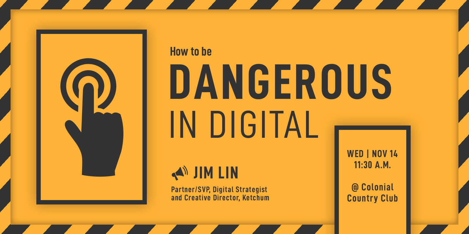 How to be Dangerous in Digital