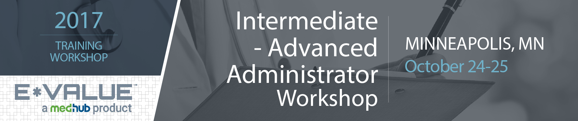 Intermediate/Advanced E*Value Administrator Workshop (October 24-25)