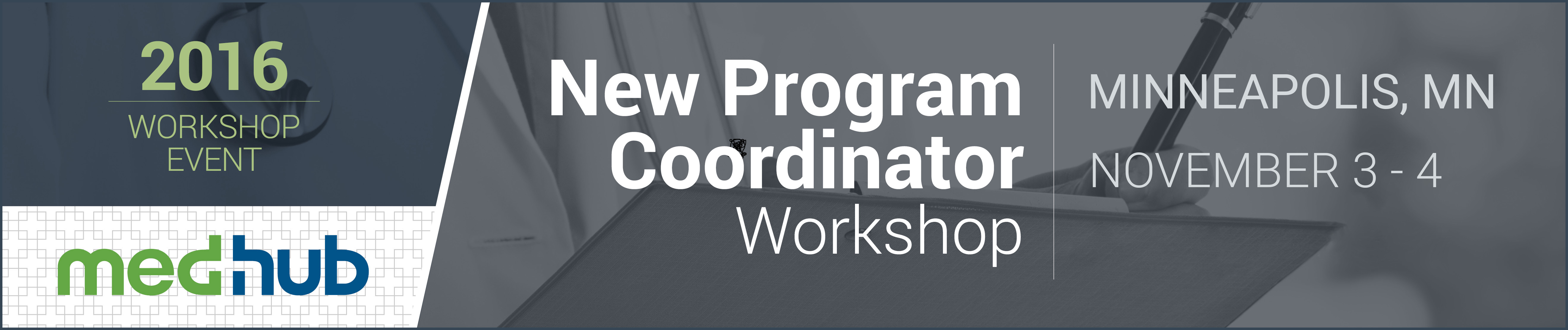 MedHub New GME Program Coordinator Workshop
