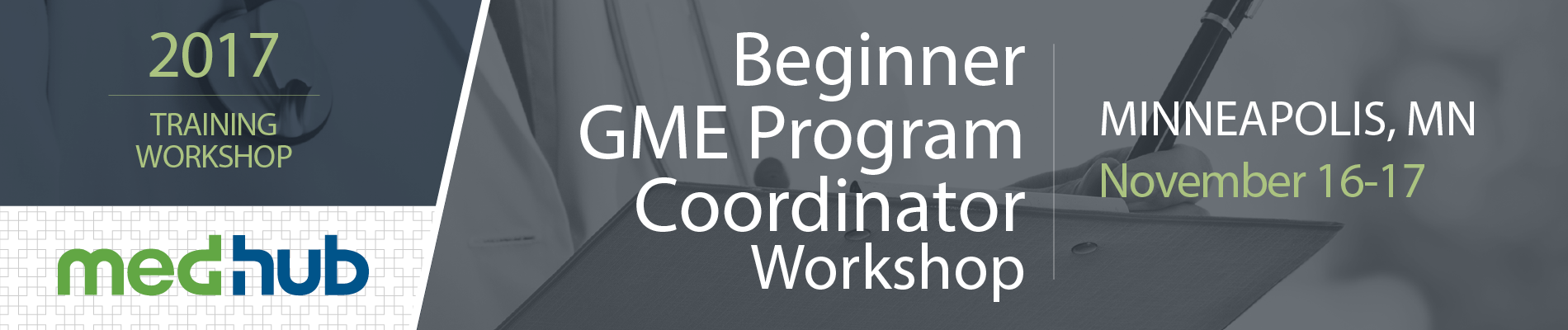 MedHub New GME Program Coordinator Workshop (November 16 & 17)