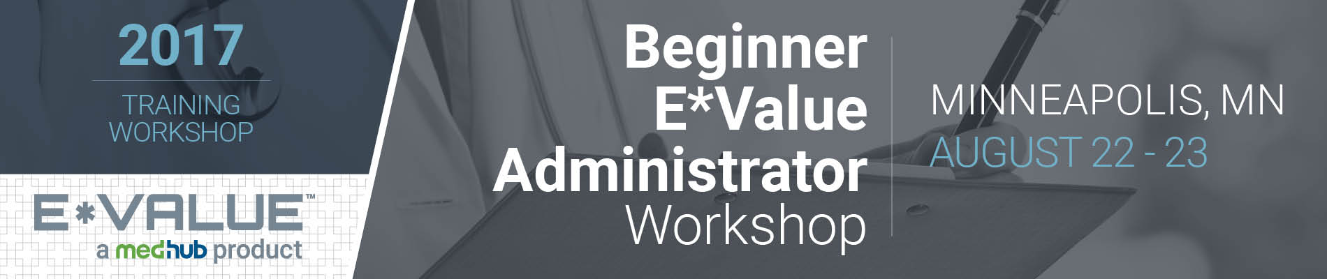 Beginner E*Value Administrator Workshop (Aug 22-23)