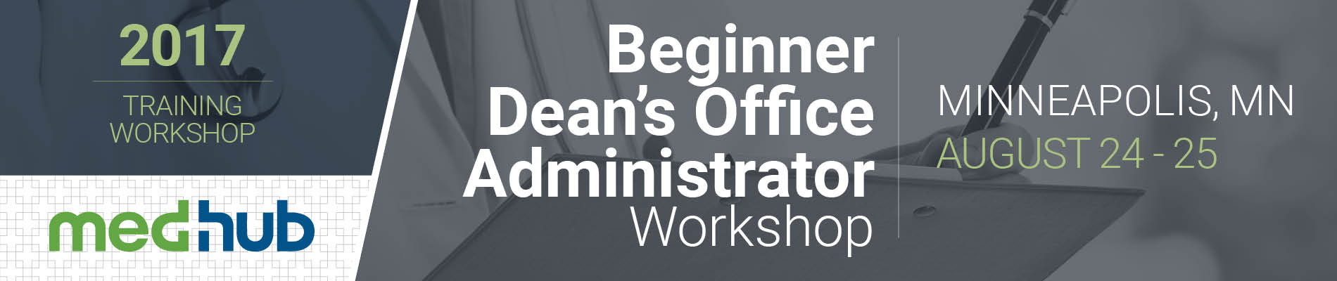 MedHub Beginner Dean's Office Administrator Workshop  (Aug 24-25)
