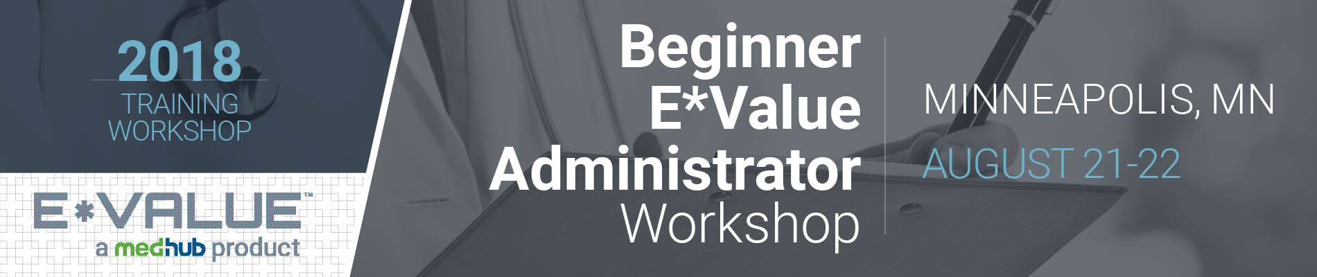 E*Value New Administrator Workshop (August 21-22)