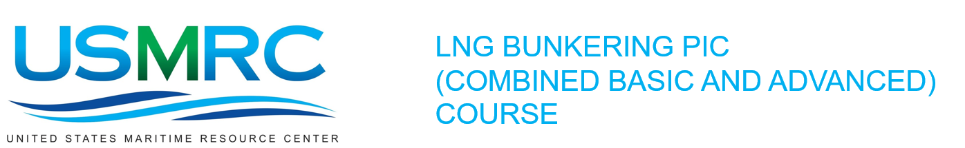 LNG Bunkering PIC (Combined Basic and Advanced) Course