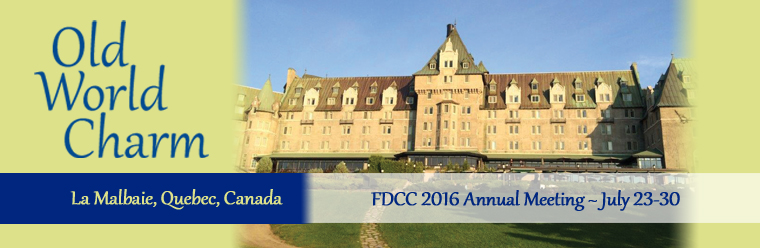 FDCC Annual Meeting 2016