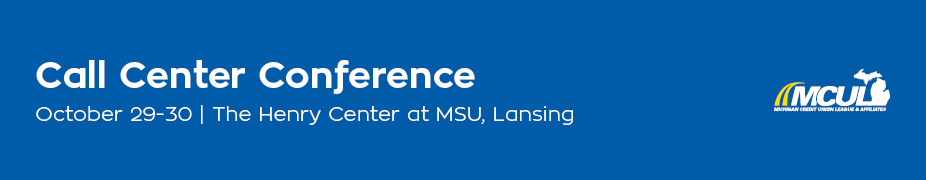2018 MCUL Call Center Conference