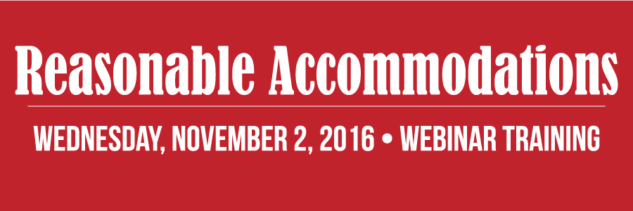 Reasonable Accommodations Webinar