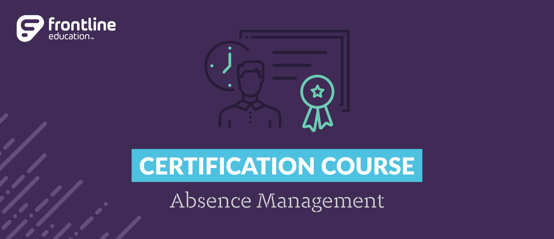 Absence Management (Aesop) Certification Course - Riverside, CA
