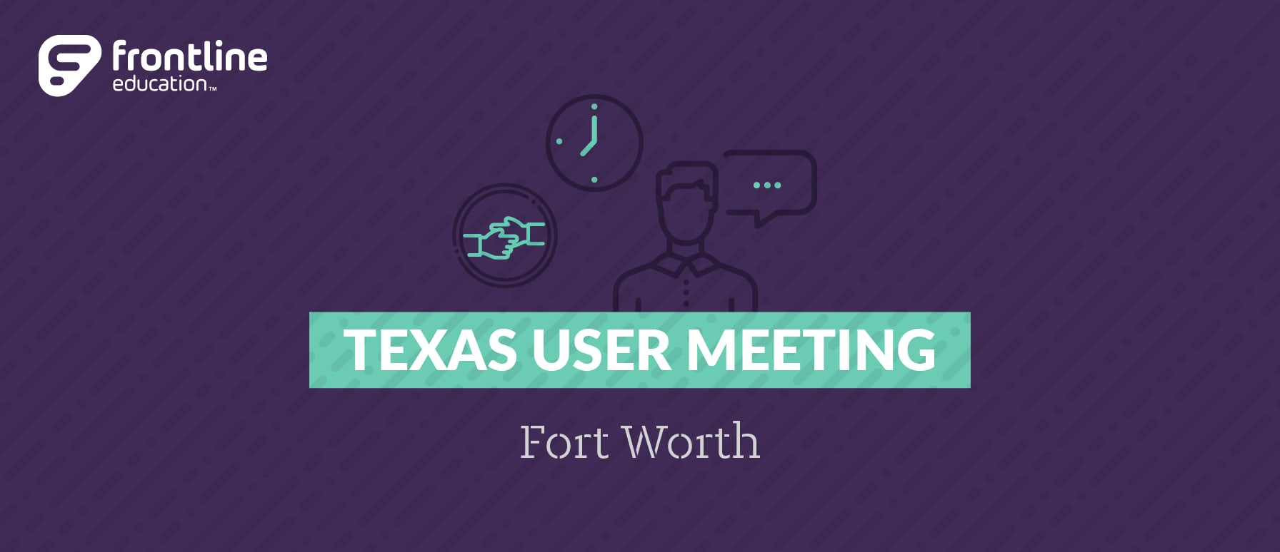 Texas State User Meeting - Fort Worth
