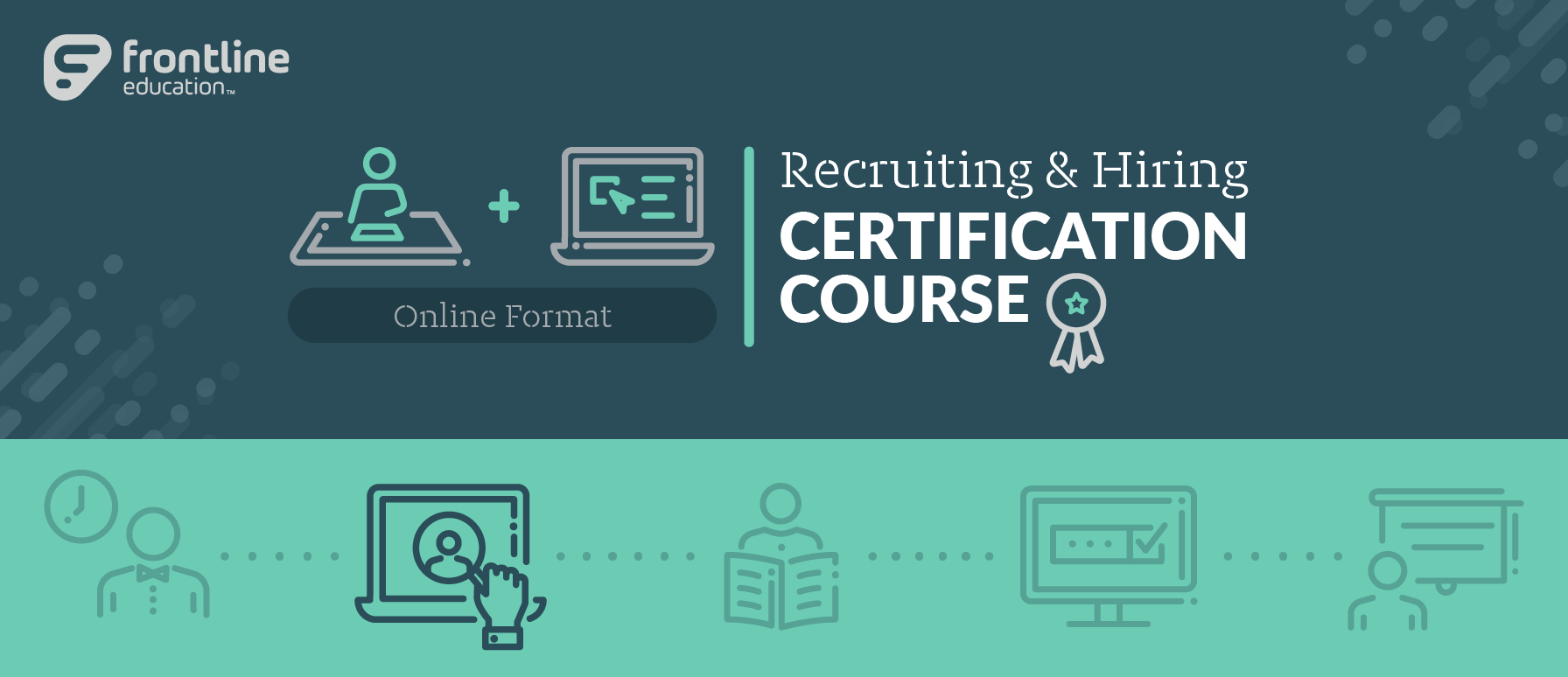 Recruiting & Hiring Certification Course - Online Format