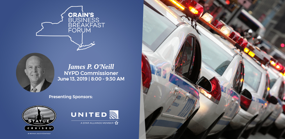 Crain's Business Breakfast Forum: NYPD Commissioner James P. O'Neill