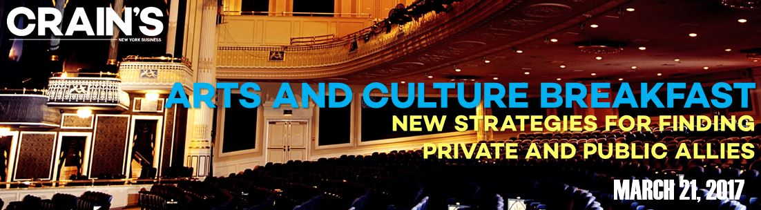 Crain's Arts and Culture Breakfast: New Strategies for Finding Private and Public Allies