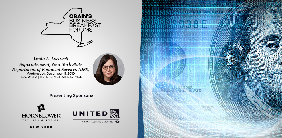 Business Breakfast Forum: Linda A. Lacewell, Superintendent, New York State Department of Financial Services (DFS)
